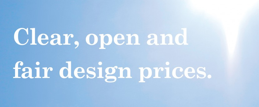 Clear open and fair design prices